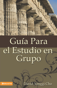 Guia para el estudio en grupo - eBook  -     By: David Yonggi Cho