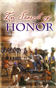 In Search of Honor   -     By: Donna Hess