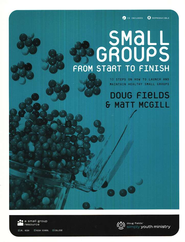 Small Groups From Start to Finish Production Pack  -