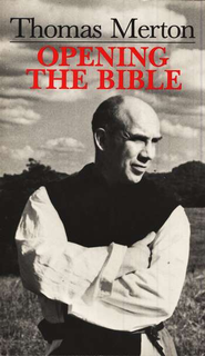 Opening the Bible   -     By: Thomas Merton