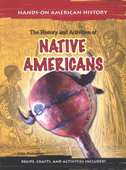 The History and Activities of Native Americans   -