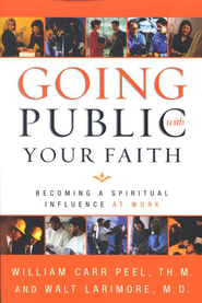 Going Public with Your Faith: Becoming a Spiritual Influence at Work - Slightly Imperfect  -
