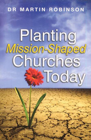 Planting Mission-Shaped Churches Today  -     By: Martin Robinson