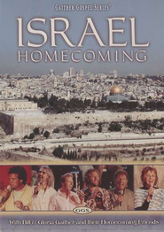 Israel Homecoming, DVD   -     By: Bill Gaither, Gloria Gaither, Homecoming Friends