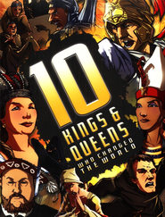 10 Kings & Queens Who Changed the World  -              By: Clive Gifford                   Illustrated By: Dan Cousens