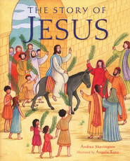 The Story of Jesus  -     By: Andrea Skevington