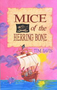 Mice of the Herring Bone   -     By: Tim Davis