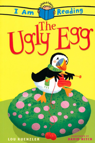 The Ugly Egg  -     By: Lou Kuenzler     Illustrated By: David Hitch