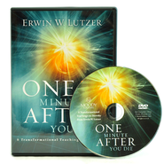 One Minute After You Die: 8 Transformational Teachings on Eternity  -              By: Erwin W. Lutzer