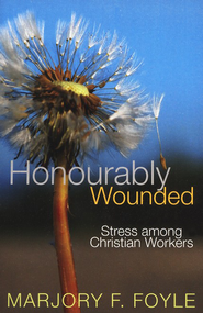 Honorably Wounded, Updated  -     By: Marjory F. Foyle