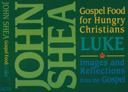 Gospel Food For Hungry Christians: Luke 6 CD Set  -     By: John Shea