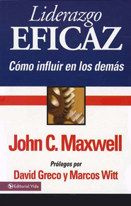Liderazgo Eficaz, Edici&#243n de Bolsillo  (Be a People Person, Pocket Ed.)  -     By: John C. Maxwell