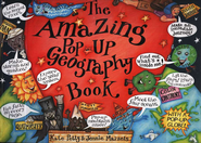 The Amazing Pop-Up Geography Book   -     Edited By: Susan Van Metre     By: Kate Petty     Illustrated By: Jennie Maizels