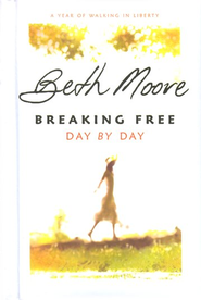 Breaking Free Day by Day: A Year of Walking in Liberty - eBook  -     By: Beth Moore