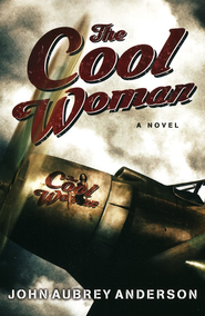 The Cool Woman    -     By: John Aubrey Anderson