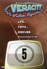 Veracity Video Vignettes - Discussion Starters for      Youth Volume 5 DVD  -