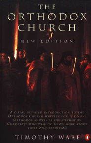 The Orthodox Church   -     By: Timothy Ware
