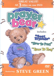 The Adventures of Prayer Bear (Volumes 1-3), DVD   -     By: Steve Green