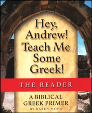 Hey, Andrew! Teach Me Some Greek! Level One Reader   -