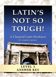 Latin's Not So Tough! Level 3 Full Text Answer Key   -