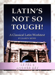 Latin's Not So Tough! Level 6 Full Text Answer Key   -