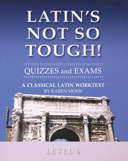 Latin's Not So Tough! Level 6 Quizzes & Exams   -