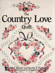The Country Love Quilt   -     By: Rachel Pellman