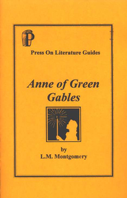 Anne of Green Gables, Literature Guide   -     By: Laurie Petrisin