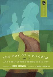 The Way of a Pilgrim   -              By: Helen Bacovcin