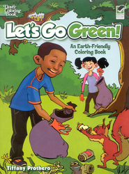 Let's Go Green  -     By: Tiffany Prothero