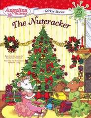 The Nutcracker Sticker Stories  -     By: Katharine Holabird     Illustrated By: Helen Craig
