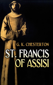 St Francis of Assisi  -     By: G.K. Chesterton