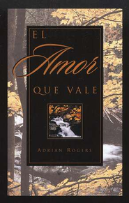 El Amor que Vale, Paq. de 25 Tratados  (Love Worth Finding, Pack of 25 Tracts)  -     By: Good News Publishers
