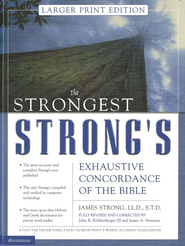 The Strongest Strong's Exhaustive Concordance, Comfort-Print Edition  -     By: John R. Kohlenberger III, James Swanson, James Strong
