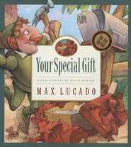 Max Lucado's Wemmicks: Your Special Gift   -     By: Max Lucado