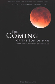 The Coming of the Son of Man  -     By: Paul Bortolazzo