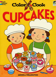 Color and Cook: Cupcakes  -     By: Monica Wellington