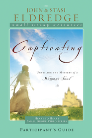 Captivating Heart to Heart Study Guide: An Invitation Into the Beauty and Depth of the Feminine Soul - eBook  -     By: John Eldredge, Stasi Eldredge