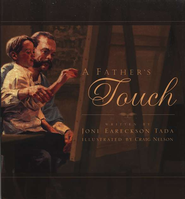 A Father's Touch  -     By: Joni Eareckson Tada