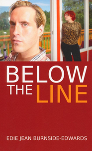 Below The Line  -     By: Edie Jean Burnside-Edwards