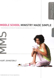 Middle School Ministry Made Simple   -     By: Kurt Johnston