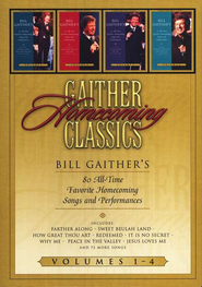 Gaither Homecoming Classics Volumes 1-4 DVD  -              By: Bill Gaither, Gloria Gaither, Homecoming Friends