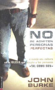 No Se Admiten Personas Perfectas  (No Perfect People Allowed)  -     By: John Burke
