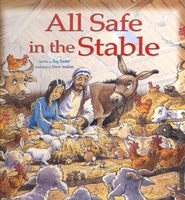 All Safe in the Stable: A Donkey's Tale  -     By: Mig Holder     Illustrated By: Steve Smallman
