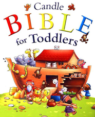 Candle Bible for Toddlers  -              By: Tim Dowley                   Illustrated By: Helen Prole