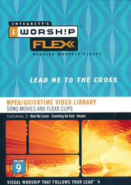 iWorship Flexx Vol. 9: Lead Me to the Cross, DVD-ROM   -