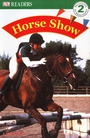 Eyewitness Readers, Level 2: Horse Show   -     By: Kate Hayden
