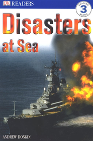 Eyewitness Readers, Level 3: Disaster At Sea   -     By: Andrew Donkin