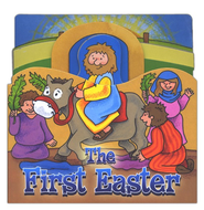The First Easter  -     By: Juliet David