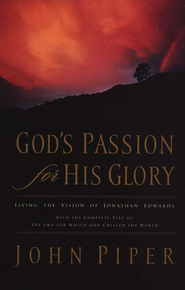 God's Passion for His Glory, Softcover   -     By: John Piper